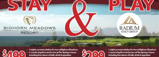 Save on Mid-Week Golf Escapes! Stay at Bighorn Meadows and Play At The Springs and The Radium Courses