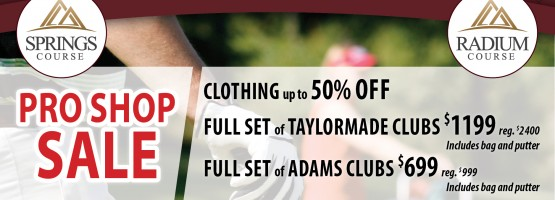Fall Clearance Sale in both Pro Shops