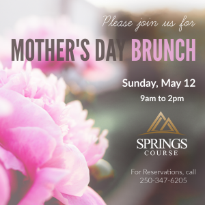 Mother's Day Brunch @ Elevations at the Springs Course
